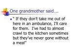 one grandmother said