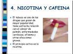 4 nicotina y cafeina