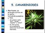 5 canabiniodes