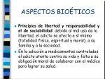 aspectos bio ticos1