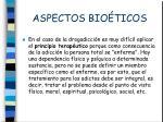 aspectos bio ticos2