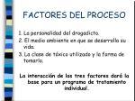 factores del proceso