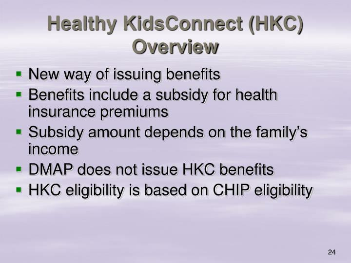Healthy KidsConnect (HKC) Overview