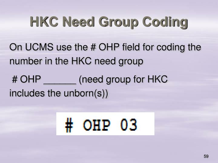 HKC Need Group Coding