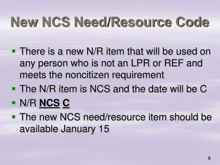 New NCS Need/Resource Code