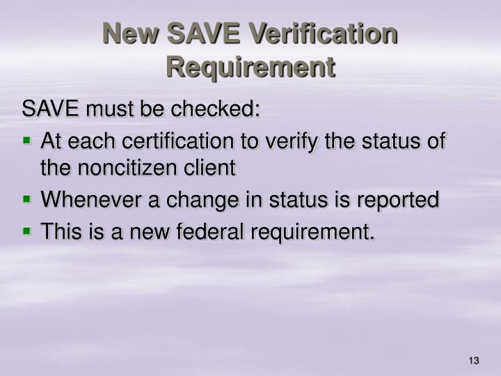 New SAVE Verification Requirement