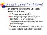 are we in danger from n korea