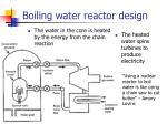 boiling water reactor design