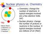 nuclear physics vs chemistry