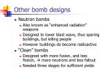 other bomb designs