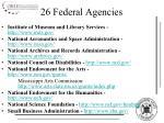 26 federal agencies