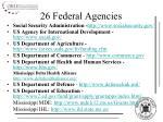 26 federal agencies1