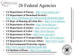 26 federal agencies2