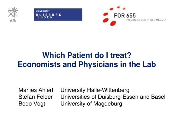 which patient do i treat economists and physicians in the lab n.