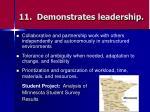 11 demonstrates leadership