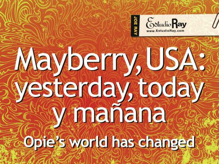 mayberry usa yesterday today y ma ana n.