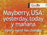 mayberry usa yesterday today y ma ana