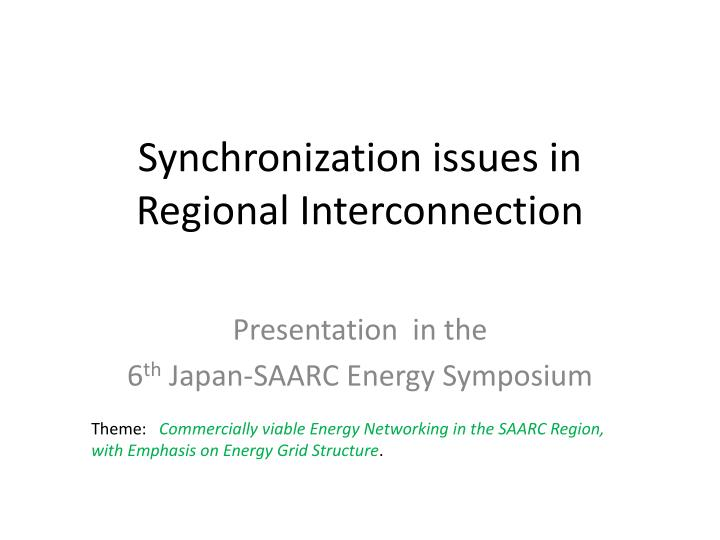 synchronization issues in regional interconnection n.