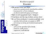 kwaliteit in project essentie