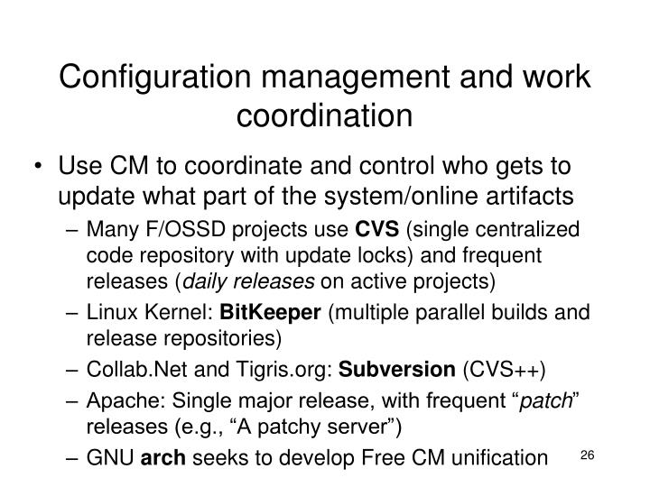 Configuration management and work coordination