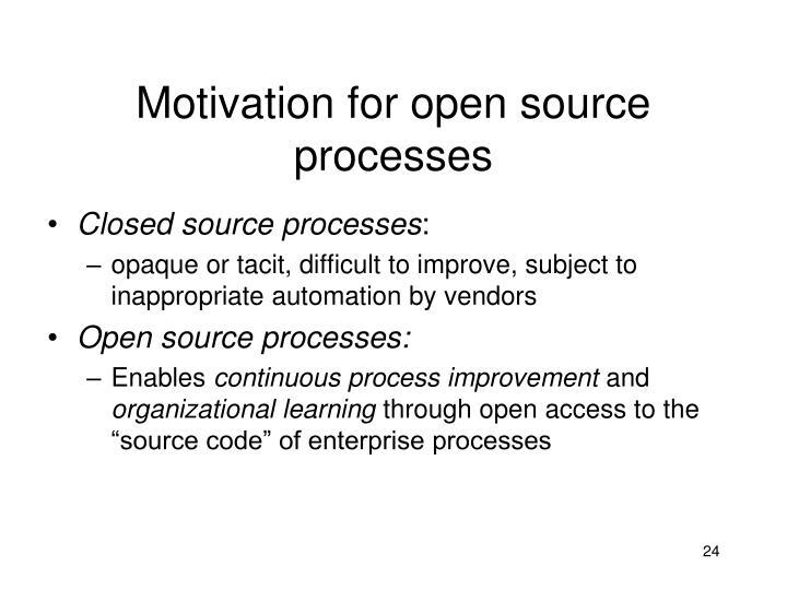 Motivation for open source processes