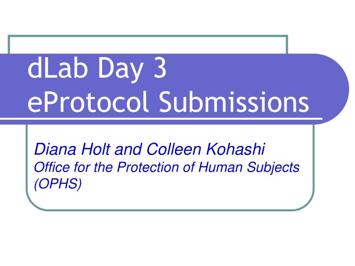 dlab day 3 eprotocol submissions n.
