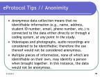 eprotocol tips anonimity