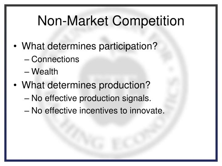 Non-Market Competition