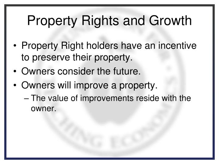 Property Rights and Growth