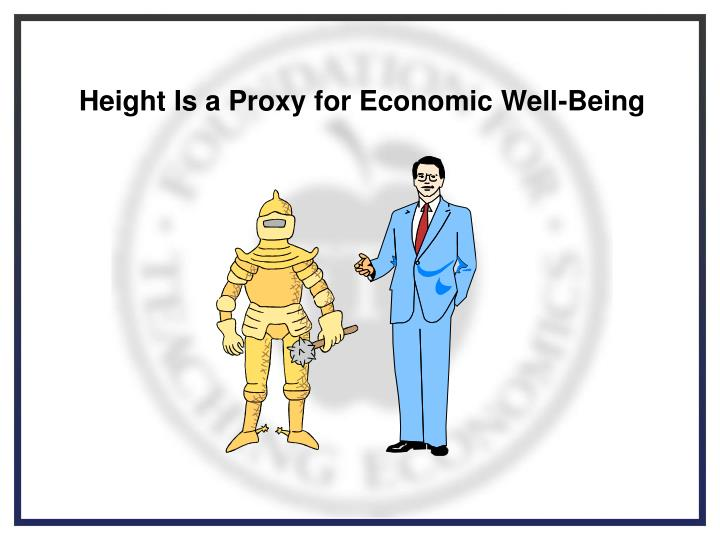 Height Is a Proxy for Economic Well-Being