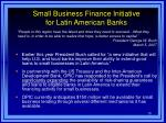 small business finance initiative for latin american banks