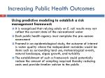 increasing public health outcomes