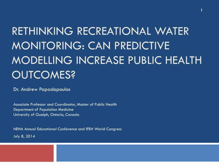 rethinking recreational water monitoring can predictive modelling increase public health outcomes n.