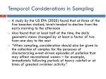 temporal considerations in sampling