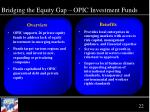 bridging the equity gap opic investment funds