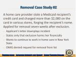 removal case study 2