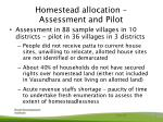 homestead allocation assessment and pilot
