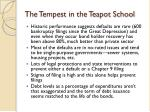 the tempest in the teapot school