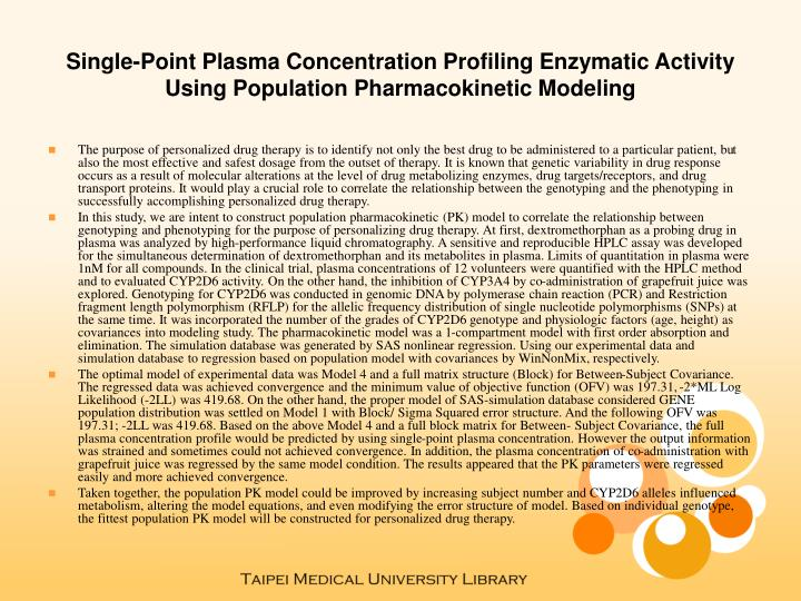 Single-Point Plasma Concentration Profiling Enzymatic Activity Using Population Pharmacokinetic Mode...