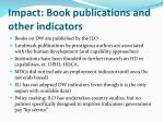 impact book publications and other indicators