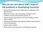 why do we care about dw s impact lm problems in developing countries