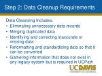 step 2 data cleanup requirements