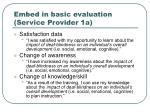 embed in basic evaluation service provider 1a