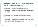 response to ntac site review 2004 2005 field test