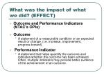 what was the impact of what we did effect1