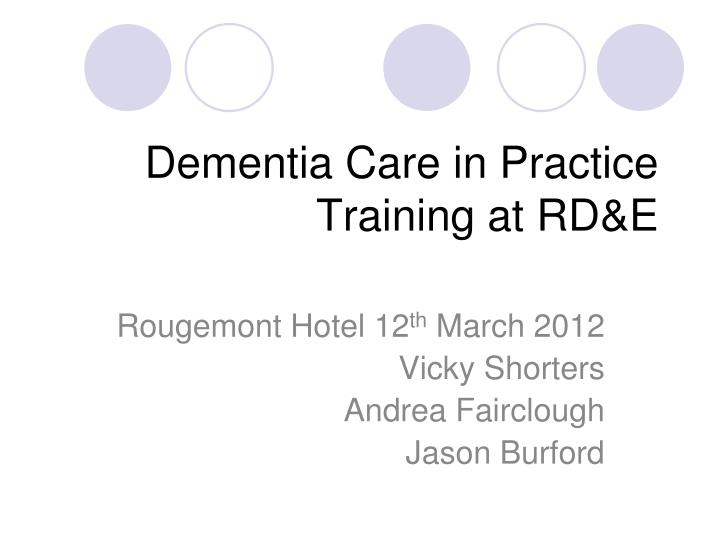 dementia care in practice training at rd e n.