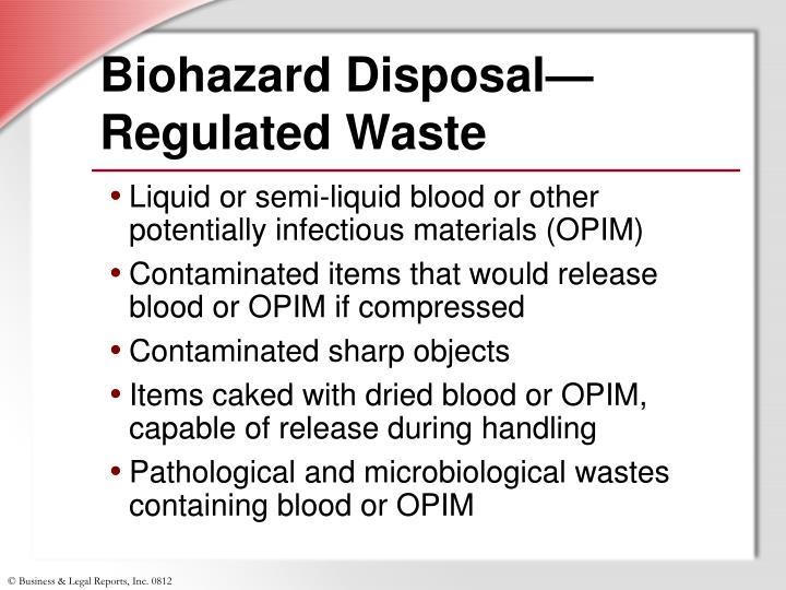 Biohazard Disposal— Regulated Waste