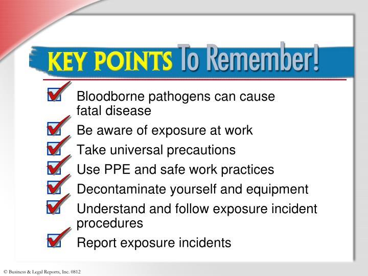 Bloodborne pathogens can cause