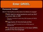 enter grddl