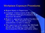 workplace exposure procedures3